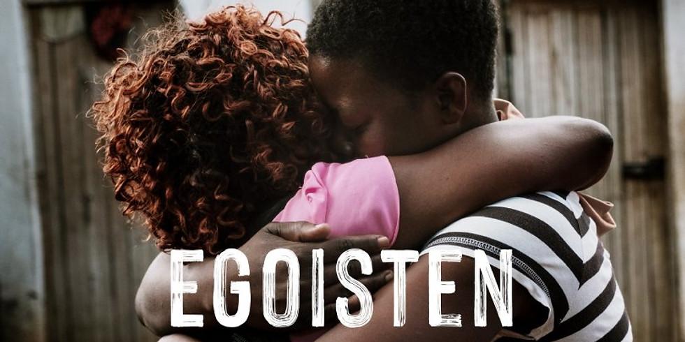 Filmabend «Egoisten» in Bern
