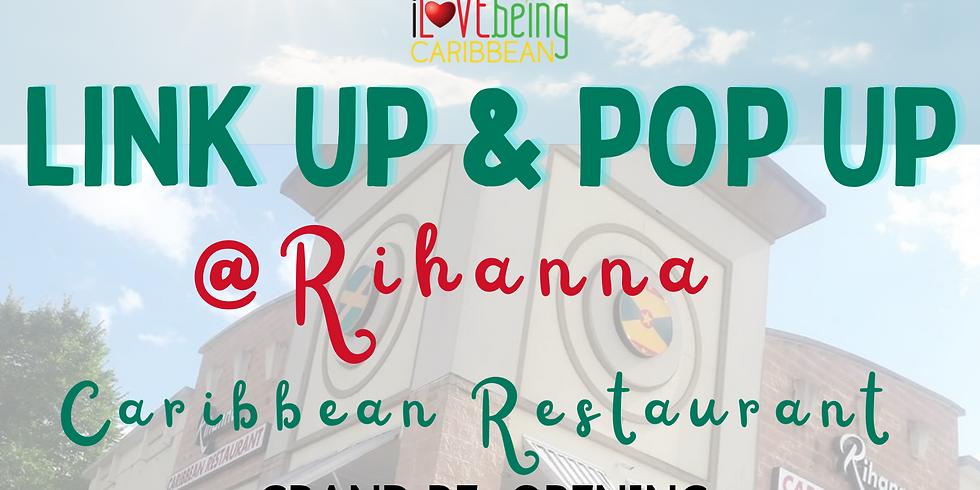 Link Up & Pop Up at Rihanna Caribbean Restaurant