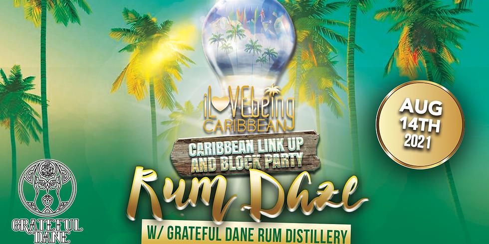 Rum Daze iLBC Link Up & Block Party