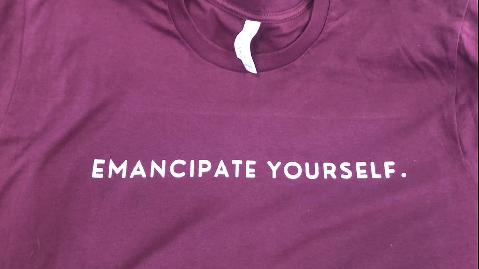 Emancipate Yourself.