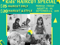 BACK TO SCHOOL Kids' HAIRCUT SPECIAL