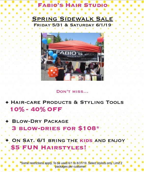 Fri. 5/31  &  Sat 6/1/19 Don't miss Fabio's SPECIALS for the  BXV Spring Sidewalk Sale!