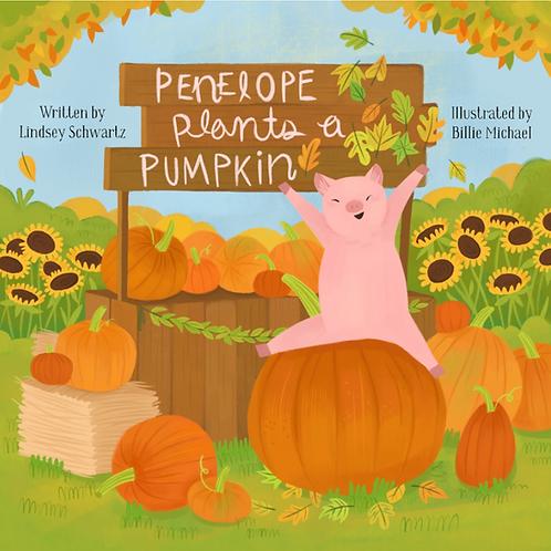 Penelope Plants a Pumpkin