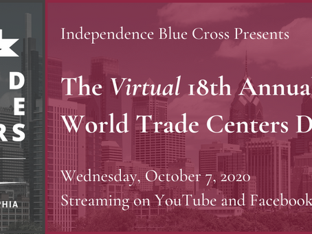 WTC of Greater Philadelphia Virtual 18th Annual World Trade Centers Day Awards