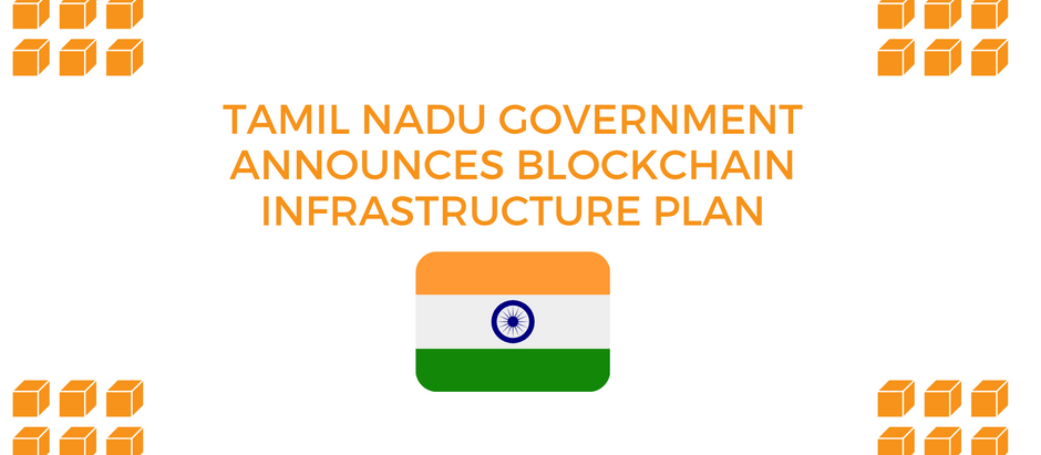 Tamil Nadu, an Indian state, publishes blockchain infrastructure plan