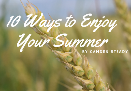 10 Ways to Enjoy Your Summer