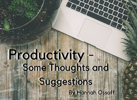 Productivity - Some Thoughts and Suggestions