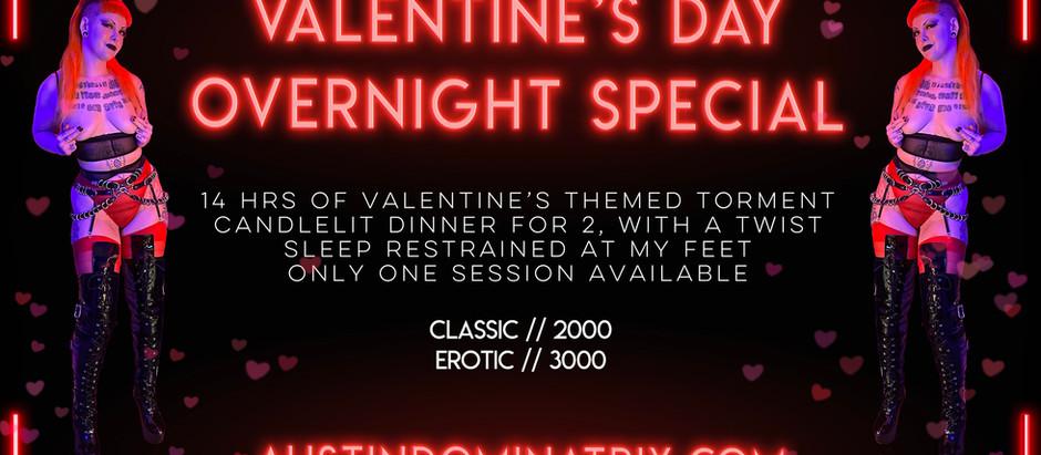 Valentine's Overnight Special