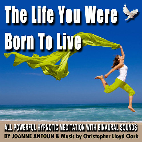 """Hypnotic Meditation """"The Life You Were Born To Live""""  (Instant Download)"""