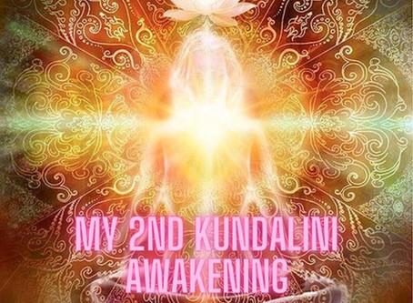 My 2nd Round of Kundalini Awakening