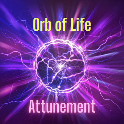 Orb of Life Attunement (Energy Support for Transformation)