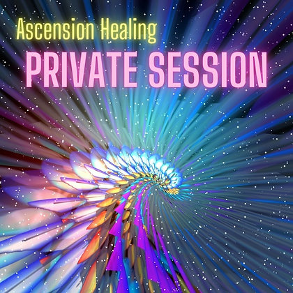 Ascension Healing Private Session