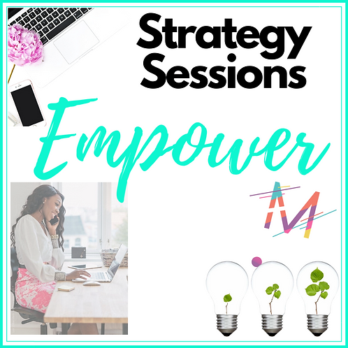 """Empower"" 2, 1-on-1 Strategy Sessions"