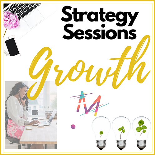 """Growth"" 4, 1-on-1 Strategy Sessions"