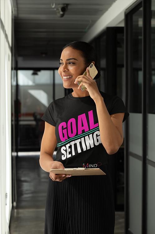 Goal Setting T-Shirt