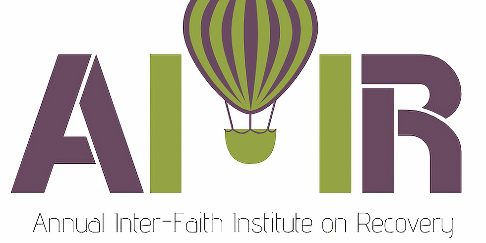 Annual Inter-Faith Institute On Recovery