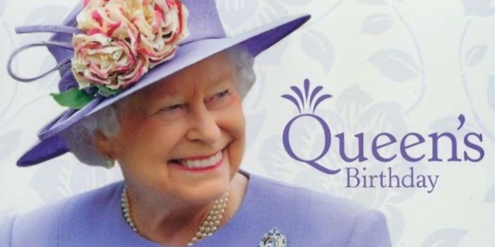 Queens Birthday Holiday