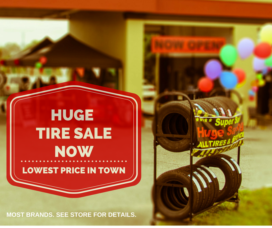 HUGE. TIRE SALE. NOW..png