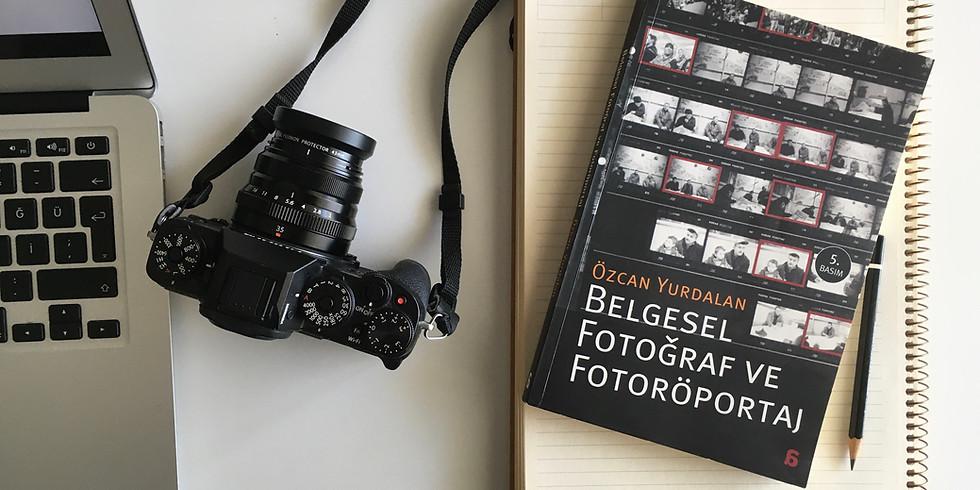 Özcan Yurdalan ile Belgesel Fotoğraf ve Fotoröportaj
