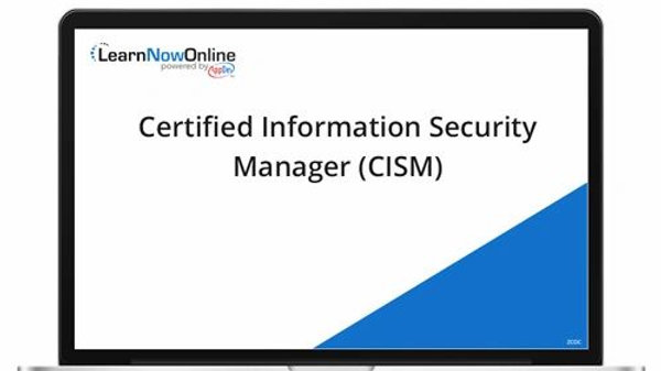 Certified Information Security Manager (CISM) - ELearning Course