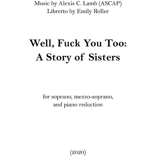 Well, Fuck You Too: A Story of Sisters