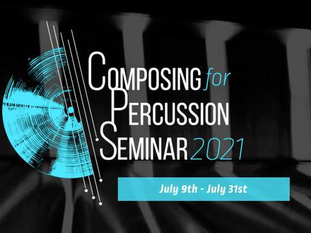 Composing for Percussion Seminar 2021