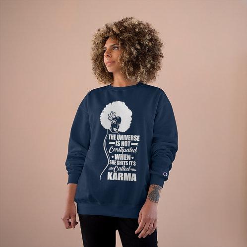 Karma Champion Sweatshirt