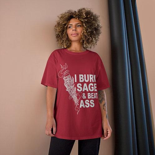 Burn Sage & Beat Ass Champion T-Shirt