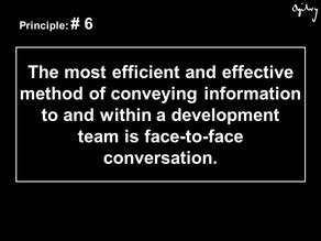 Agile Manifesto: Principle #6