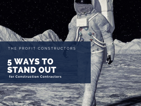 5 Ways A Construction Contractor Stands Out