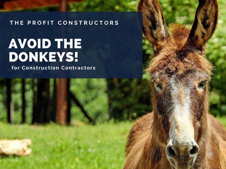 Avoid the 5 Construction Donkeys