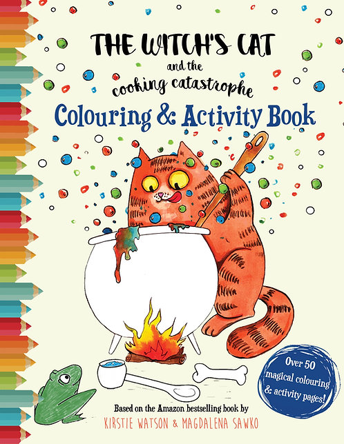 The Witch's Cat and The Cooking Catastrophe Colouring & Activity Book