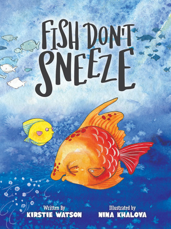 Fish Don't Sneeze