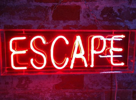 The Weekly Catharsis: Escape
