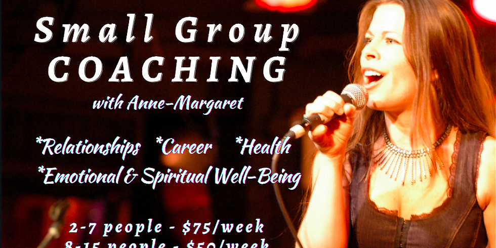 Saturday Group Coaching (2-7people) 4-Weeks with Anne-Margaret!