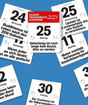 Klages Tagesspruchkalender 2021, Klages Weltweisheitenkalender 2021, Denkkalender 2021, Miniwochenspruchkalender 2021, Terminkalender, Bürowochenspruchkalender, Bürokalender, Leitspruchkalender, Weltweisheiten, Tagessprüche, Abreißkalender, Zitatekalender, Philosophiekalender, Sprüchekalender, Klaus Klages