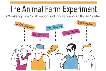 The Animal Farm Experiment: A Workshop on Collaboration and Innovation in an Italian Context