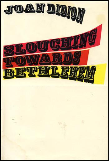 "LPD Reads: Joan Didion's ""Slouching Towards Bethlehem"""