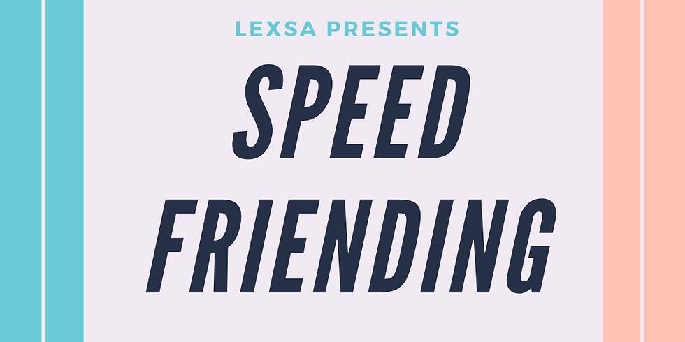 Week 1 - Speed Friending @ Wednesday Lunch
