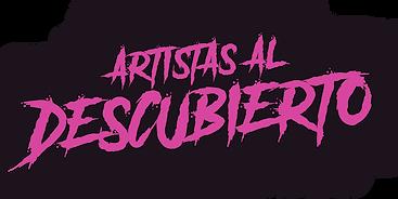 ARTISTAS AL DESCUBIERTO.png