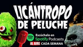"""Bienvenidos al mundo de """"Licántropo de Peluche"""""""