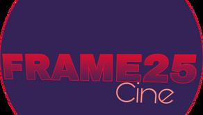 FRAME 25 CINE