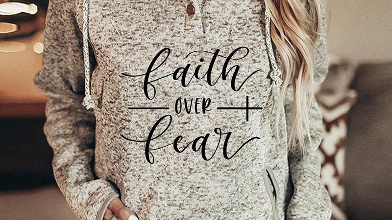 Faith Over Fear Sweater