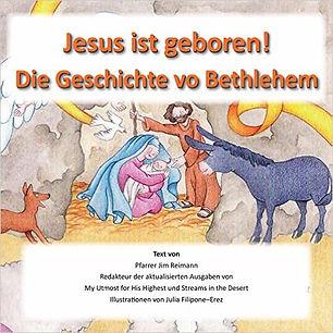 Jesus ist geboren! Die Geschichte von Bethlehem
