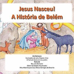 Jesus Nasceu! A história de Belém