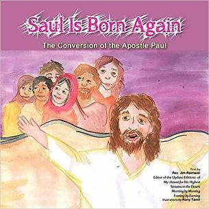 Saul is Born Again