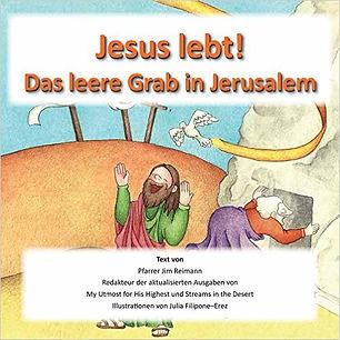 Jesus lebt! Das leere Grab in Jerusalem
