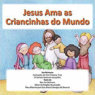 Jesus Ama as Criancinhas do Mundo