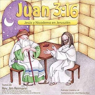 Juan 3:16 - Jesús y Nicodemo en Jerusalén