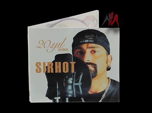Sirhot - 20. Yıl Özel Albüm (CD)